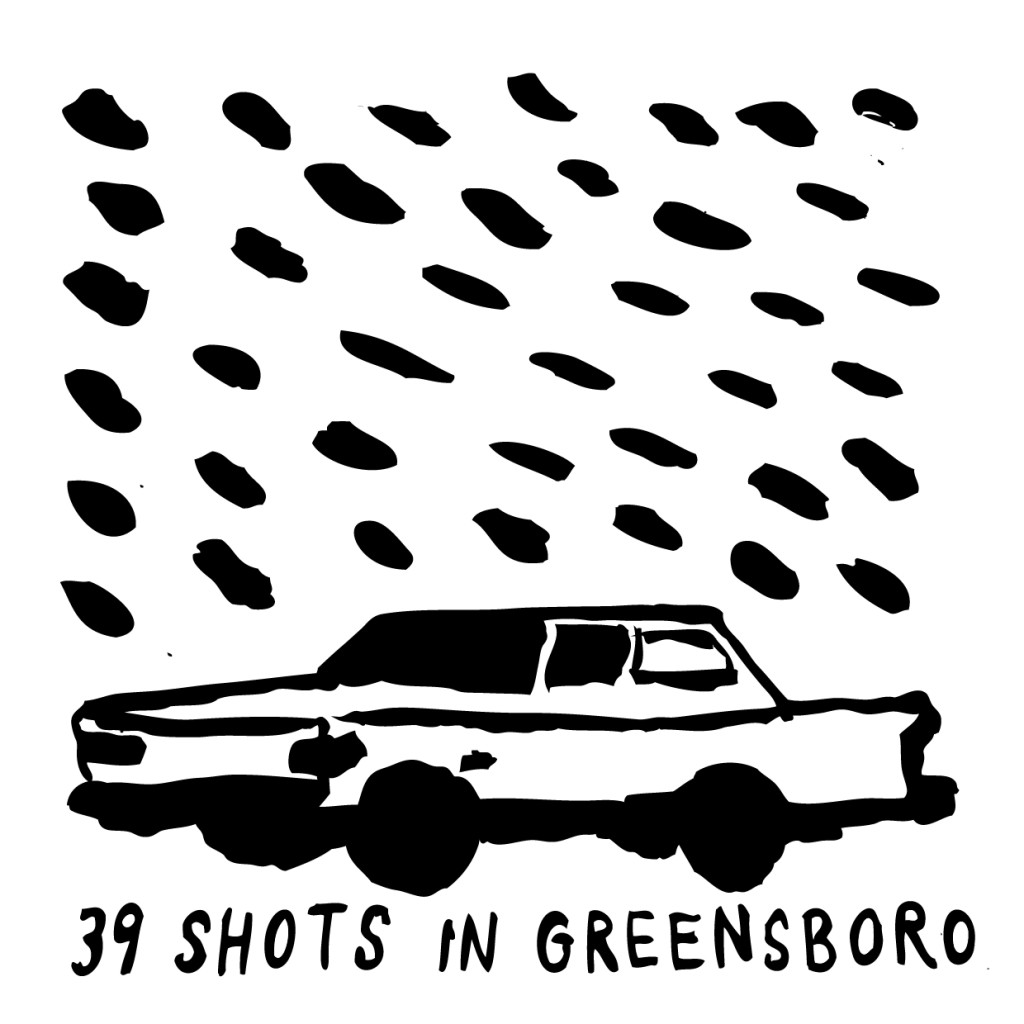 An illustration of a car with 39 lines over it, symbolic of 39 bullets, with text at the bottom: 39 Shots in Greensboro.