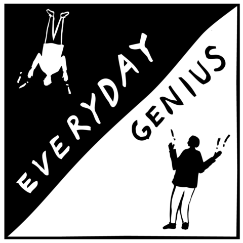 Episode 57: Everyday Genius (12.16.2016)