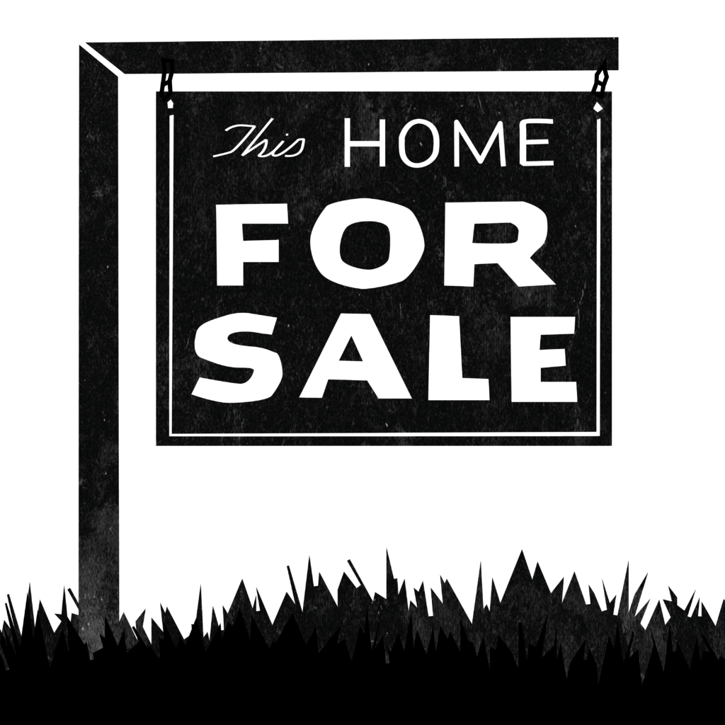 """An illustration of a yard sale with the text: This Home For Sale"""""""