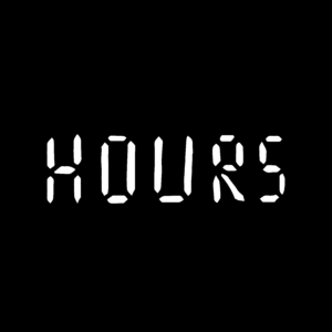 """Black background with the text """"HOURS"""" in a white digital clock font."""