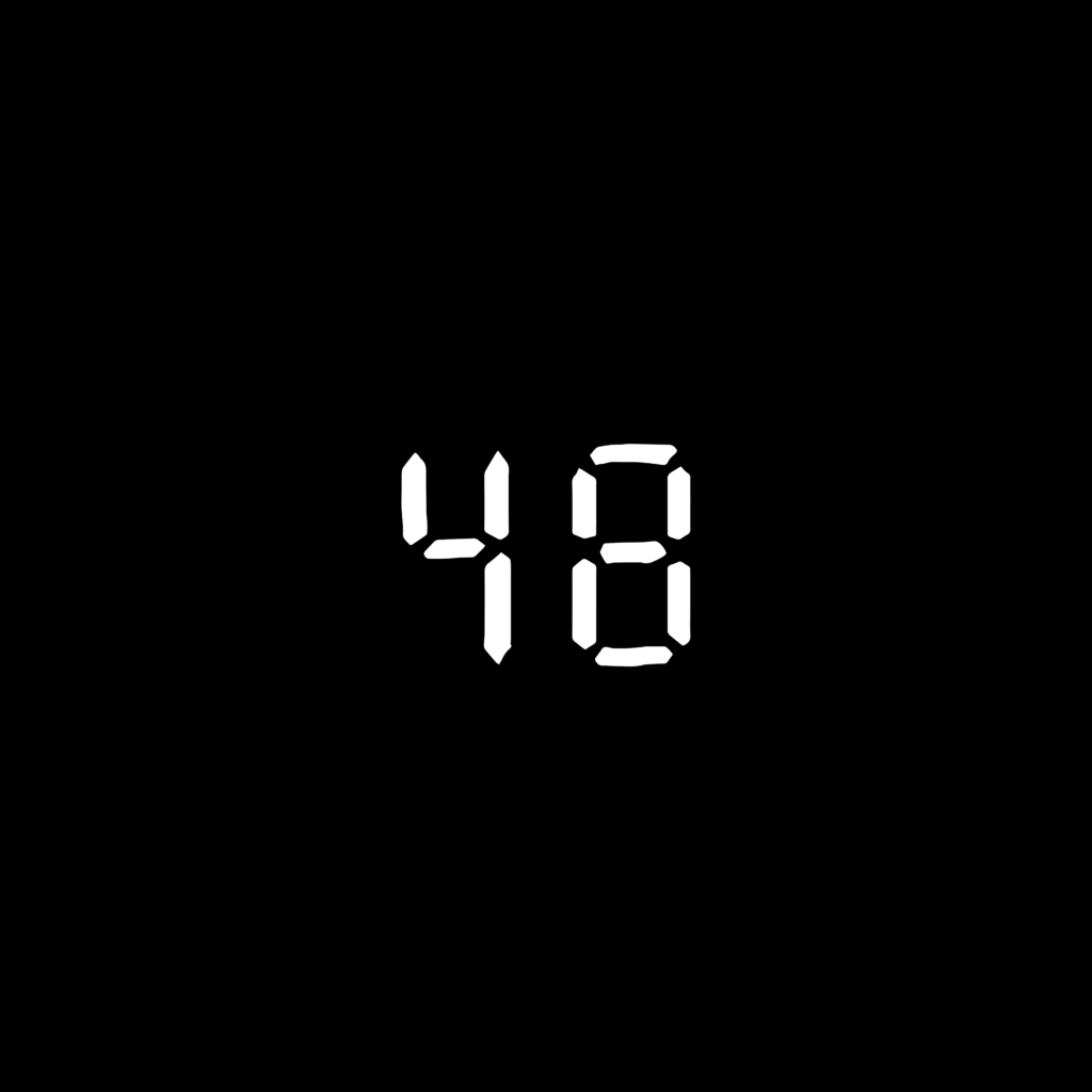 """Black background with the number """"48"""" in a white digital clock font."""